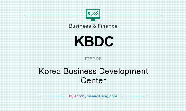 What does KBDC mean? It stands for Korea Business Development Center