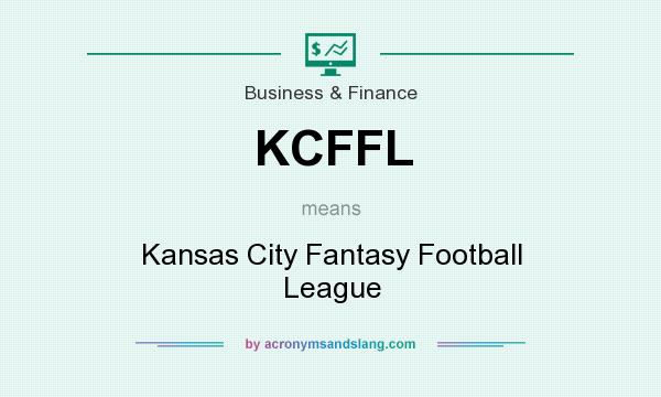 What does KCFFL mean? It stands for Kansas City Fantasy Football League