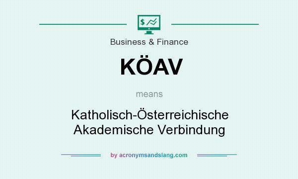 What does KÖAV mean? It stands for Katholisch-Österreichische Akademische Verbindung