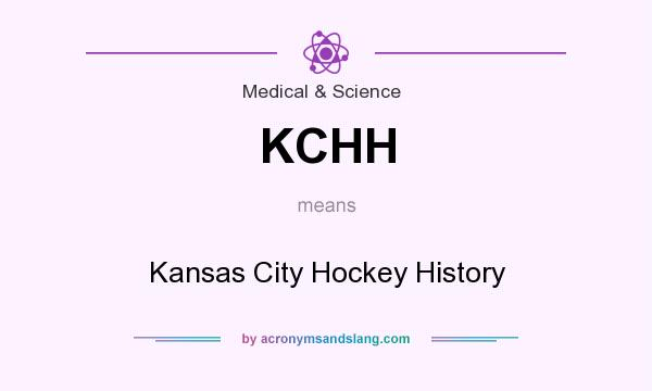 What does KCHH mean? It stands for Kansas City Hockey History