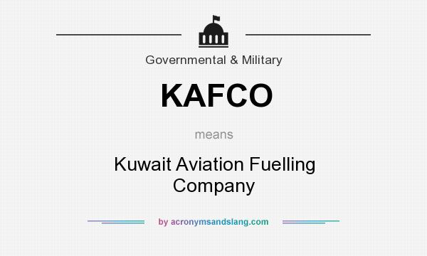 What does KAFCO mean? It stands for Kuwait Aviation Fuelling Company