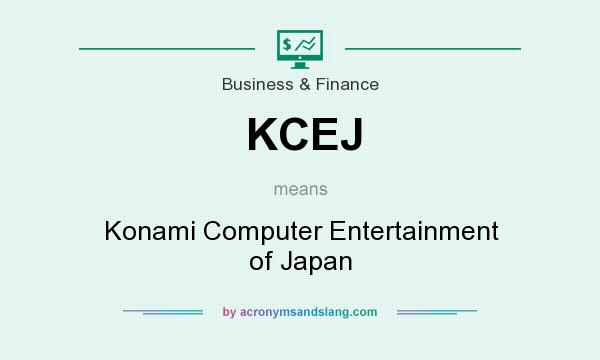 What does KCEJ mean? It stands for Konami Computer Entertainment of Japan