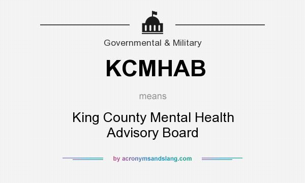 What does KCMHAB mean? It stands for King County Mental Health Advisory Board