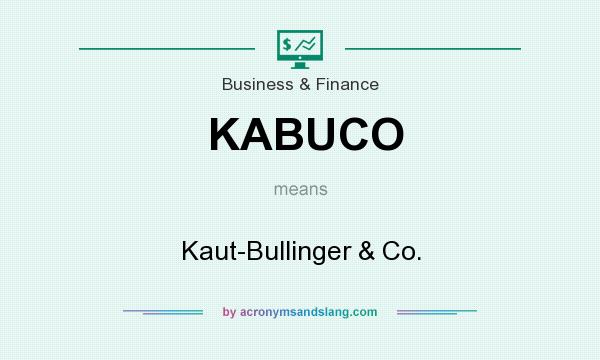 What does KABUCO mean? It stands for Kaut-Bullinger & Co.