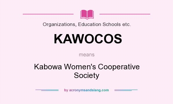 What does KAWOCOS mean? It stands for Kabowa Women`s Cooperative Society