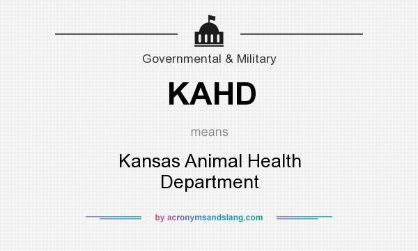 What does KAHD mean? It stands for Kansas Animal Health Department