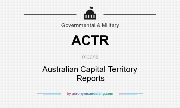 What does ACTR mean? It stands for Australian Capital Territory Reports