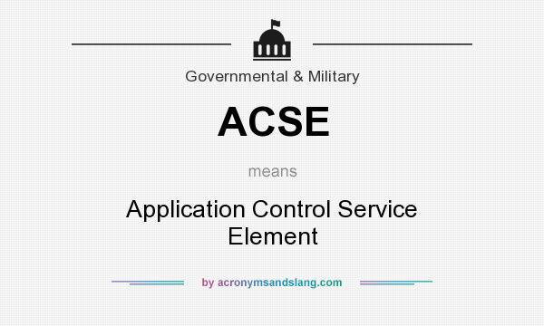 What does ACSE mean? It stands for Application Control Service Element
