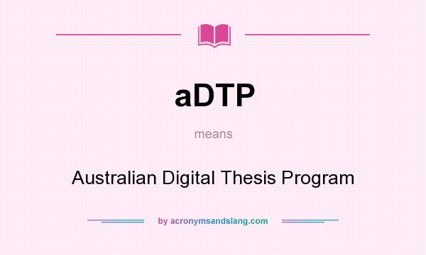 australian digital thesis program Trove - australian digital theses - free - a pre-defined search which limits the results to online australian theses only trove includes theses at all levels, including phd, masters and honours trove includes theses at all levels, including phd, masters and honours.