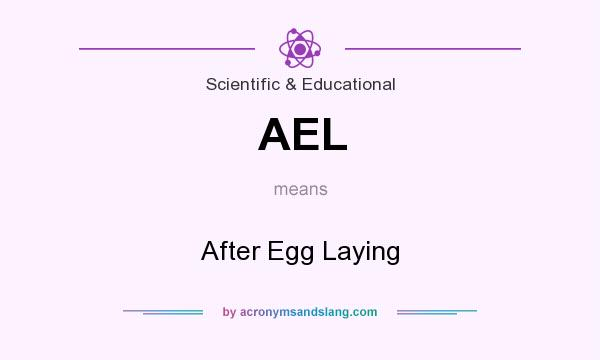 What does AEL mean? It stands for After Egg Laying