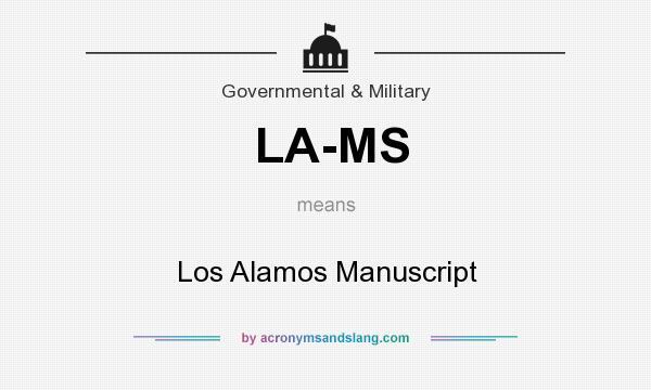 What does LA-MS mean? It stands for Los Alamos Manuscript