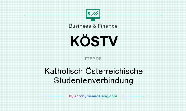 What does KÖSTV mean? It stands for Katholisch-Österreichische Studentenverbindung