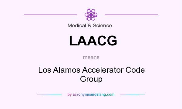 What does LAACG mean? It stands for Los Alamos Accelerator Code Group