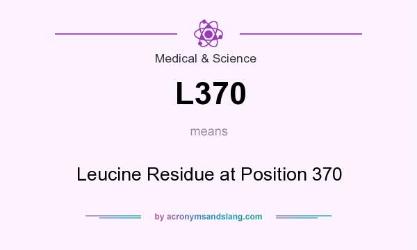 What does L370 mean? It stands for Leucine Residue at Position 370