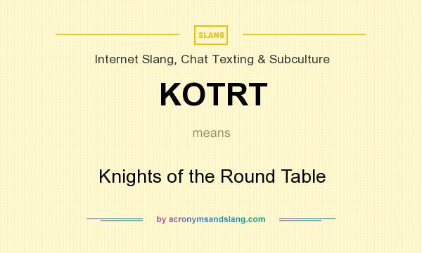 What Does Kotrt Mean Definition Of, Definition Of Round Table