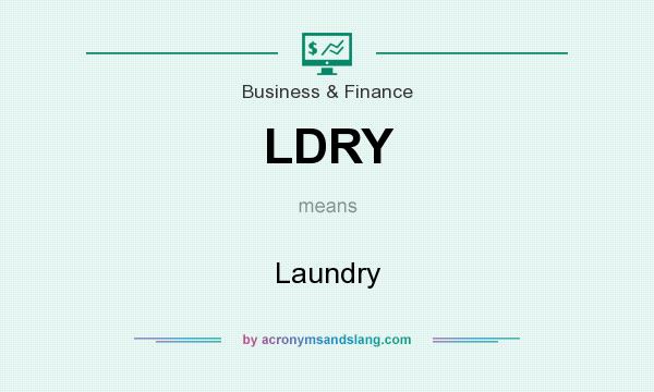 What does LDRY mean? It stands for Laundry