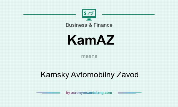 What does KamAZ mean? It stands for Kamsky Avtomobilny Zavod