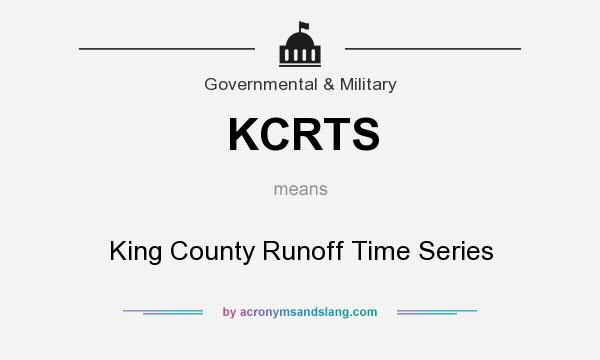 What does KCRTS mean? It stands for King County Runoff Time Series