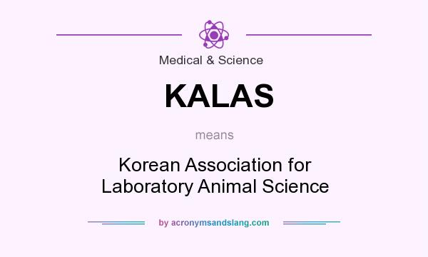 What does KALAS mean? It stands for Korean Association for Laboratory Animal Science