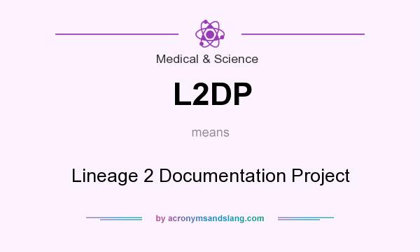 What does L2DP mean? It stands for Lineage 2 Documentation Project