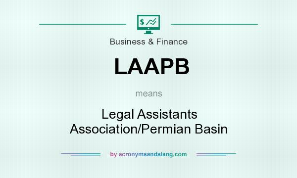What does LAAPB mean? It stands for Legal Assistants Association/Permian Basin