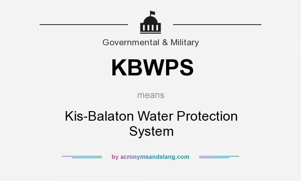 What does KBWPS mean? It stands for Kis-Balaton Water Protection System