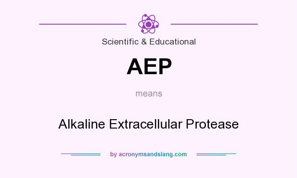 What does AEP mean? It stands for Alkaline Extracellular Protease