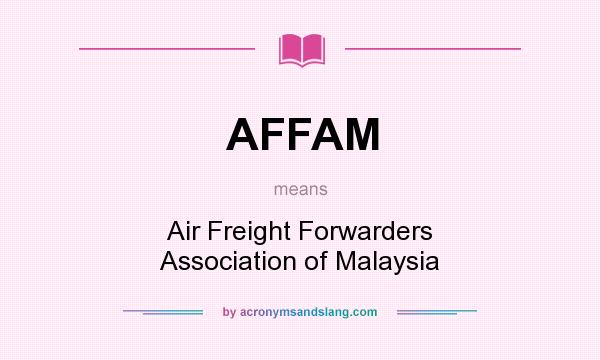 AFFAM - Air Freight Forwarders Association of Malaysia in