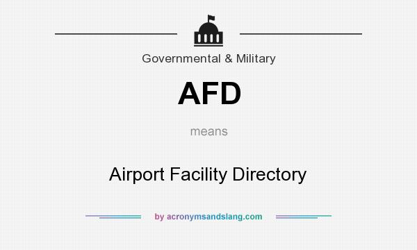 What does AFD mean? It stands for Airport Facility Directory