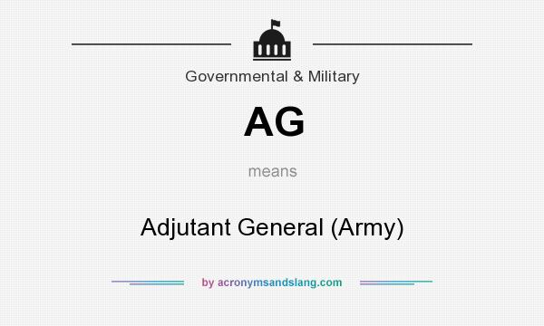 What does AG mean? It stands for Adjutant General (Army)