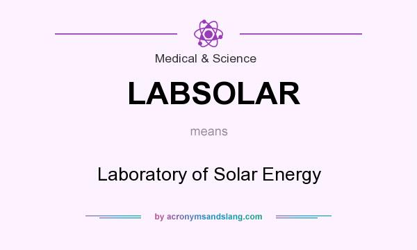 What does LABSOLAR mean? It stands for Laboratory of Solar Energy