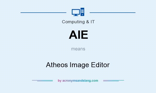 What does AIE mean? It stands for Atheos Image Editor