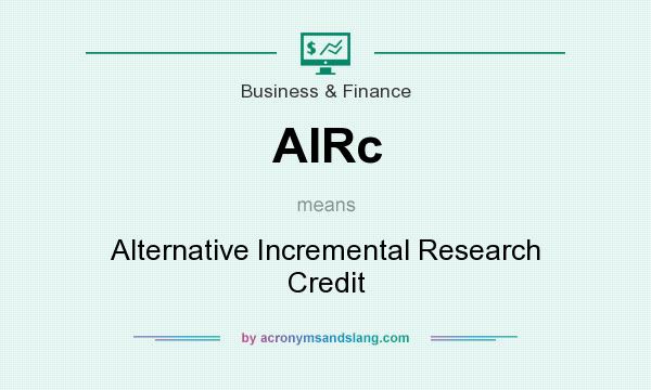 What does AIRc mean? It stands for Alternative Incremental Research Credit