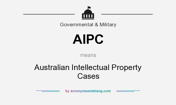 What does AIPC mean? It stands for Australian Intellectual Property Cases