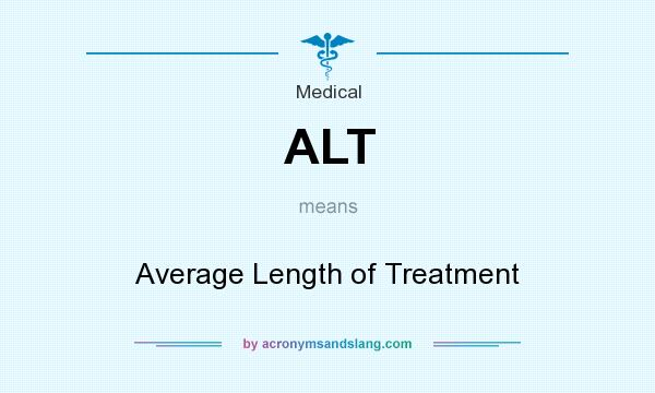 What does ALT mean? It stands for Average Length of Treatment