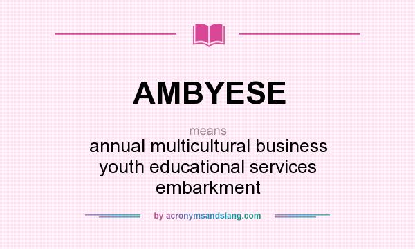 What Does Ambyese Mean Definition Of Ambyese Ambyese Stands For