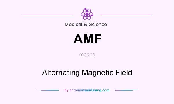 AMF - Alternating Magnetic Field in Medical & Science by ...