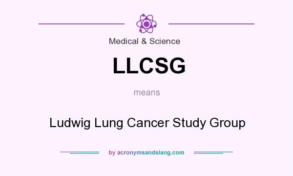 What does LLCSG mean? It stands for Ludwig Lung Cancer Study Group