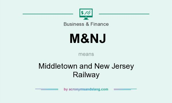 What does M&NJ mean? It stands for Middletown and New Jersey Railway