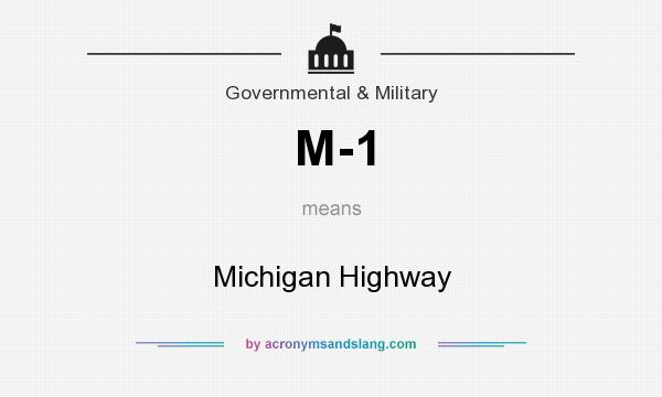 What does M-1 mean? It stands for Michigan Highway