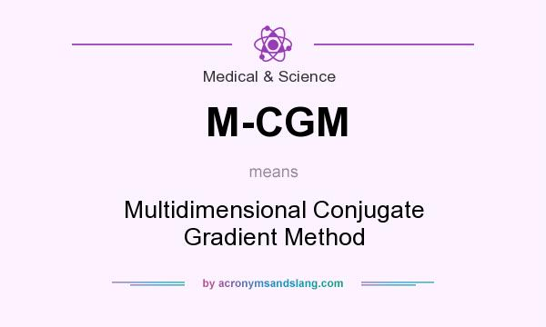 What does M-CGM mean? It stands for Multidimensional Conjugate Gradient Method