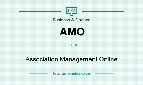What does AMO mean? It stands for Association Management Online
