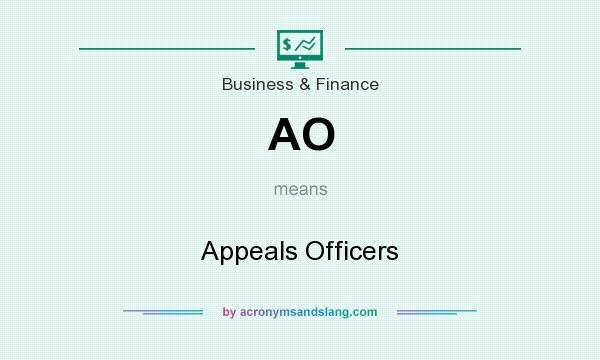 What does AO mean? It stands for Appeals Officers