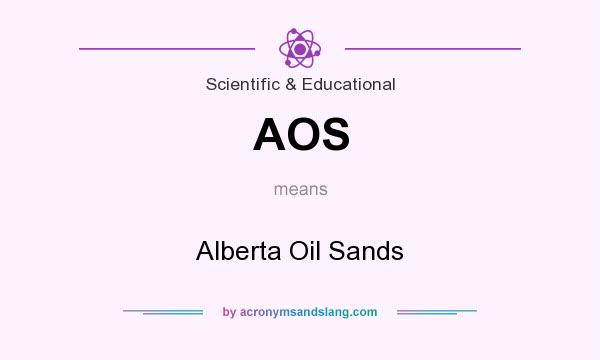 What does AOS mean? It stands for Alberta Oil Sands