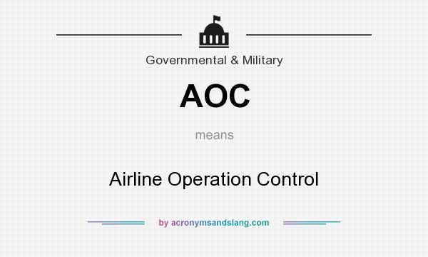 What does AOC mean? It stands for Airline Operation Control
