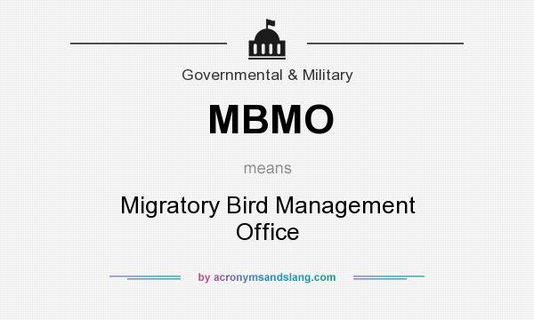 What does MBMO mean? It stands for Migratory Bird Management Office
