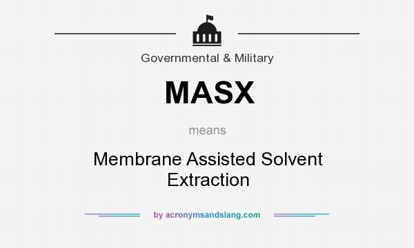 Masx Membrane Assisted Solvent Extraction By Acronymsandslang Com