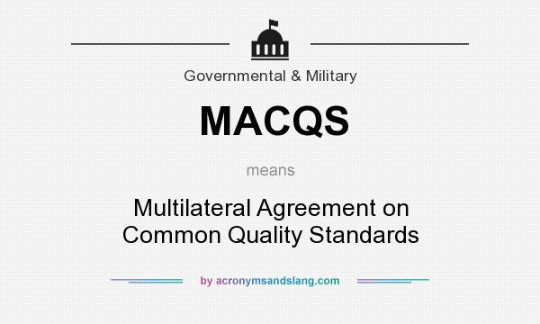 What Does Macqs Mean Definition Of Macqs Macqs Stands For