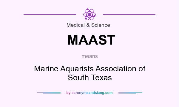 What does MAAST mean? It stands for Marine Aquarists Association of South Texas