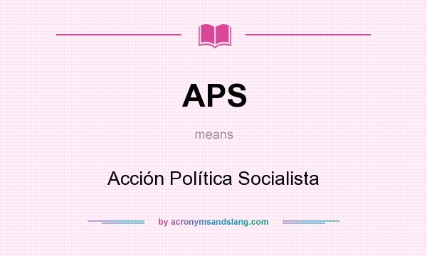 aps acci n pol tica socialista in undefined by